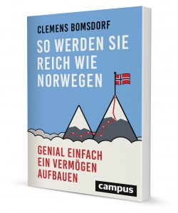 Reich wir Norwegen - genial einfach ein Vermögen aufbauen!