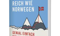 So werden Sie reich wie Norwegen in 2. Auflage (Bomsdorf/Campus Verlag)